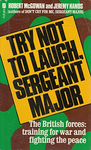 9780708825563: Try Not To Laugh Sergeant Major