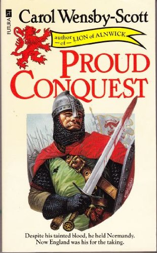 Proud Conquest: Wensby-Scott, Carol