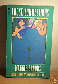 Loose Connections: Brooks, Maggie