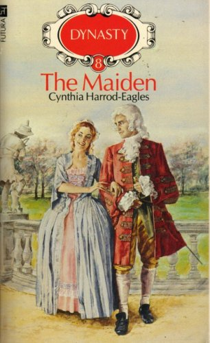 9780708826799: The Maiden (Dynasty, No. 8)