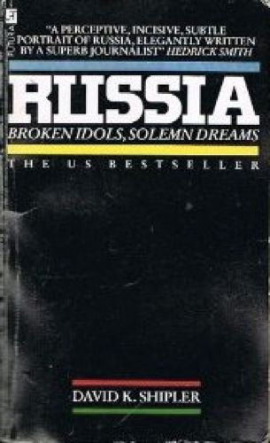 Russia: Broken Idols, Solemn Dreams