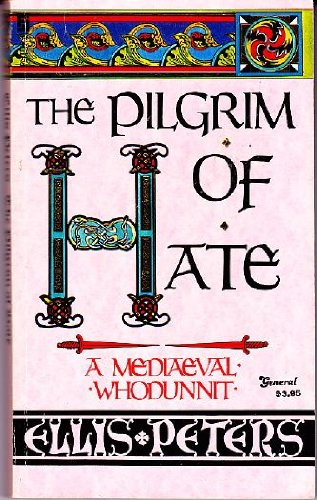 9780708827376: The Pilgrim of Hate: A Mediaeval Whodunnit
