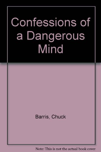 9780708827710: Confessions of a Dangerous Mind