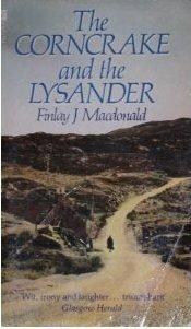 Corncrake and The Lysander: Finlay J. MacDonald