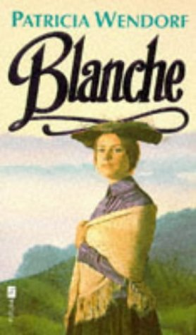 9780708828618: Blanche (Patteran trilogy)