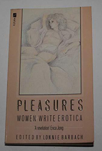 9780708829332: Pleasures: Women Write Erotica