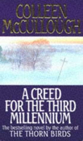 Acreed for the third millenium - signed - signiert: McCullough, Colleen