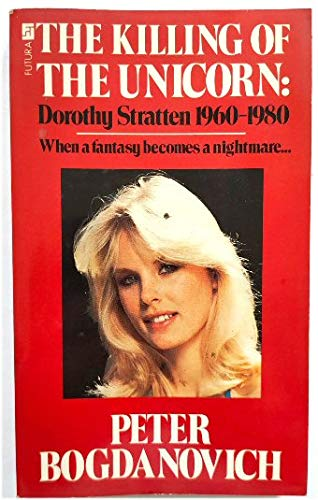 9780708829677: Killing of the Unicorn: Dorothy Stratton, 1960-80