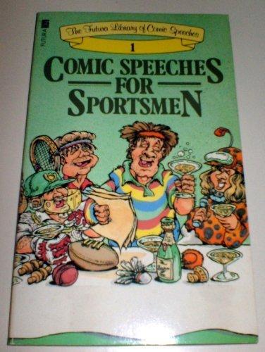 Comic Speeches for Sportsmen: GYLES BRANDRETH