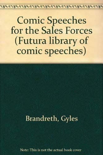 Comic Speeches for the Sales Force. The: Various Contributors