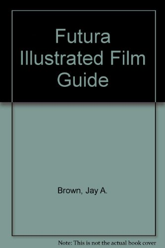 9780708829912: Futura Illustrated Film Guide