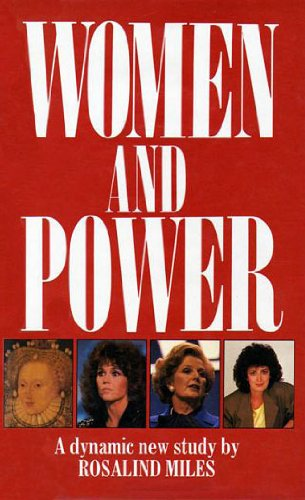 Women and Power (9780708830376) by Rosalind Miles