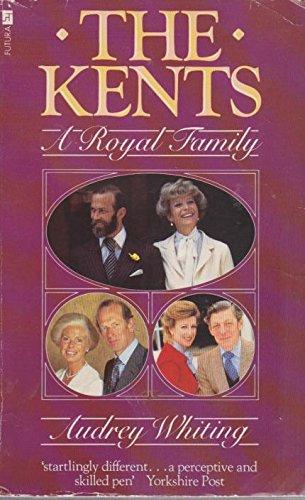 9780708830611: The Kents: A Royal Family