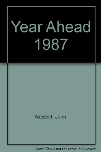 Year Ahead: John Naisbitt