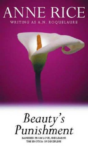 Beautys Punishment: Roquelaure, A.N.