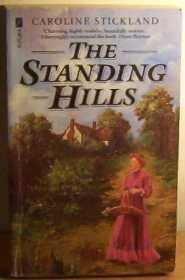 Standing Hills: Caroline Stickland