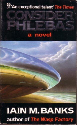 9780708837078: Consider Phlebas: A Culture Novel (Orbit Books)