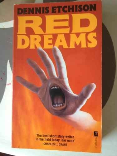 Red Dreams: Etchison, Dennis