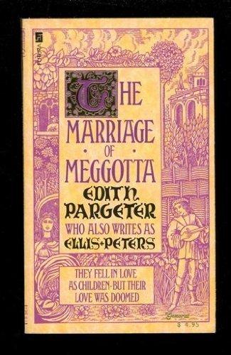 Marriage of Meggotta (0708840361) by Peters, Ellis