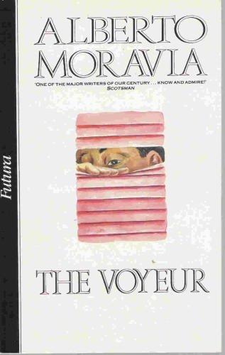 THE VOYEUR: MORAVIA, ALBERTO