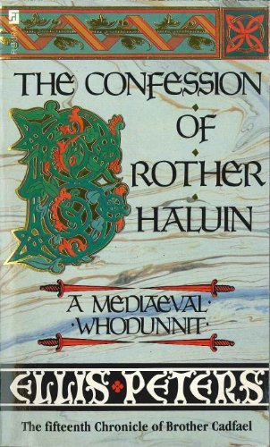 9780708842287: The confession of Brother Haluin : the fifteenth chronicle of Brother Cadfael