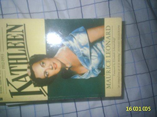 Kathleen The Life of Kathleen Ferrier - Leonard, Maurice