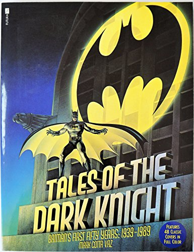 9780708845264: Tales of the Dark Knight: Batman's First Fifty Years ~ 1939-1989
