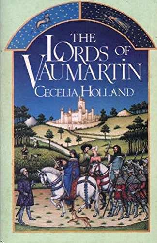 Lords of Vaumartin, The: CECELIA HOLLAND