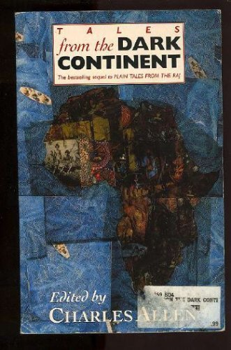 9780708847732: Tales from the Dark Continent: Images of British Colonial Africa in the Twentieth Century