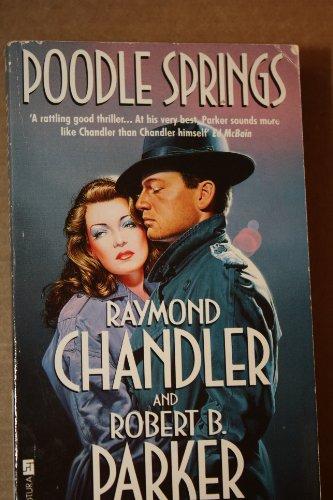 Poodle Springs: Chandler, Raymond
