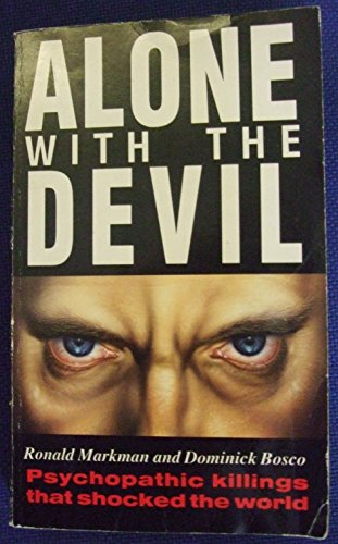 9780708848487: Alone With the Devil: Famous Cases of a Courtroom Psychiartist