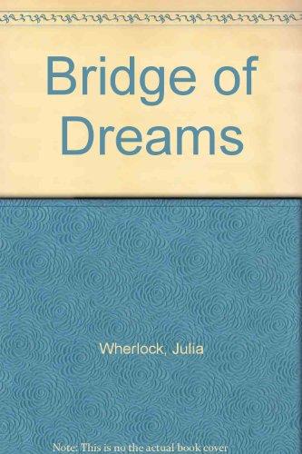 Bridge Of Dreams: Wherlock, Julia