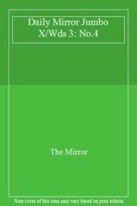 "Daily Mirror "" Jumbo Crosswords: No.4: The Daily Mirror"