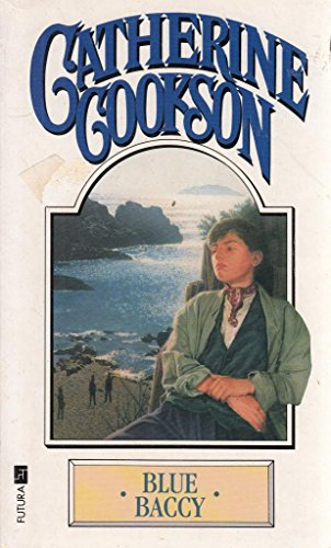 Blue Baccy: Cookson, Catherine