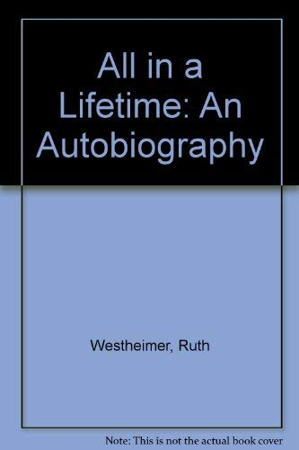 9780708849507: All in a Lifetime: An Autobiography