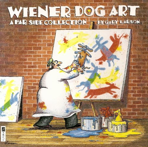 9780708849859: Wiener Dog Art: A Far Side Collection