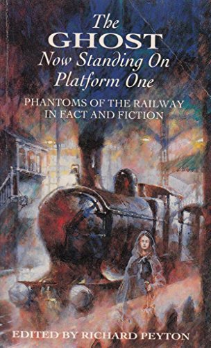 Cover of the book, The Ghost Now Standing On Platform 1.