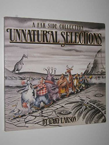 9780708850077: Unnatural Selections: A Far Side Collection (The Far Side series)