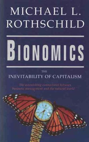 9780708852446: Bionomics: Inevitability of Capitalism