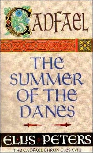 9780708853443: The Summer Of The Danes: 18 (Cadfael)