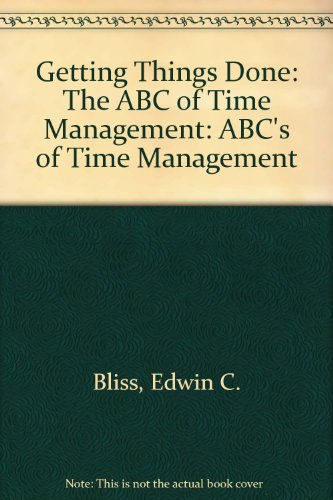 9780708853627: Getting Things Done: The ABC of Time Management: ABC's of Time Management