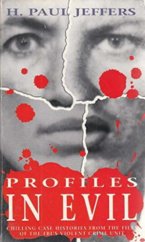 Profiles in Evil (0708854494) by H. Paul Jeffers