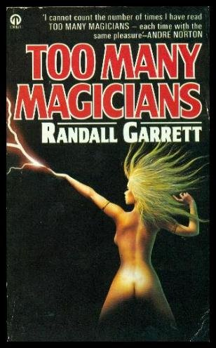 9780708880654: TOO MANY MAGICIANS - Lord Darcy (by the author of The Gandalara Cycle)