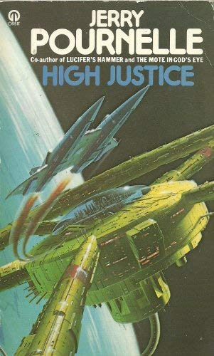 9780708880678: High Justice (Orbit Books) Pournelle, Jerry