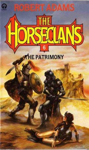 9780708881286: The Patrimony (Horseclans No. 6)