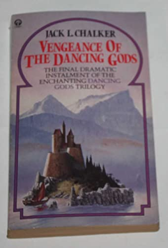Vengeance of the Dancing Gods (9780708881750) by Jack L. Chalker