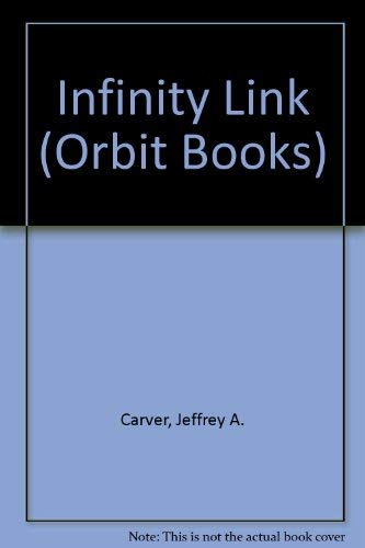 9780708881804: Infinity Link (Orbit Books)