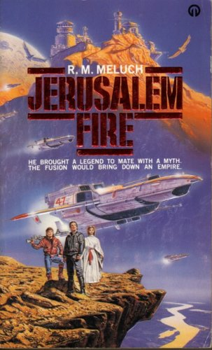 Jerusalem Fire: Meluch, R.M.