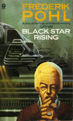 Black Star Rising: FREDERIK POHL