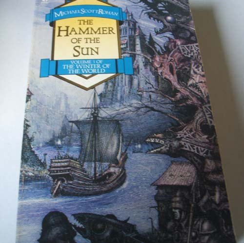 9780708882719: The Hammer Of The Sun (The Winter Of The World)